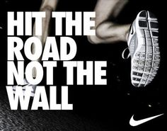 """""""hit the road not the wall"""" #lifeadvice #healthyliving"""