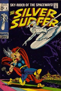 Silver Surfer #4. The Surfer and Thor head for a collision that you know can only shatter the senses. John Buscema at his very best.