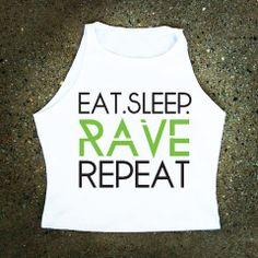 Eat Sleep Rave Repeat  Women's Shirt by wearebadkids on Etsy, $26.99