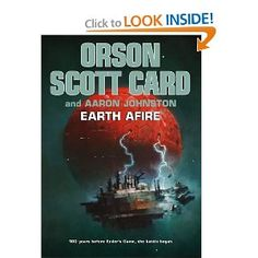 Earth Afire - this one's brand new! It's the prequel to all the Ender books! (and just in time for the movie!)