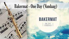 Partitura Bakermat - One Day (Vandaag) versión dos Saxofón Soprano