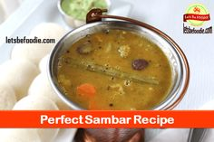 Sambar recipe: Learn how to make easy and quick vegetarian South Indian Sambhar from scratch. This sambhar is made with homemade masala which is very easy to make.