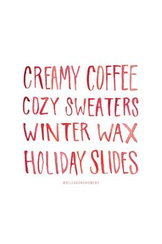 Our kind of Happy Holidays Holiday Fun, Christmas Time, Fonts Quotes, Coffee Cozy, Merry And Bright, Happy Holidays, Gift Tags, Skate, Surfing