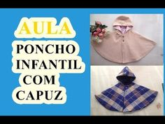 Poncho/Pelerine Infantil com Capuz - YouTube Barbie, Youtube, Sewing For Kids, Sewing Tips, Children's Poncho, Cowls, Baby Things, Kids Fashion, Cardigan Sweater Outfit