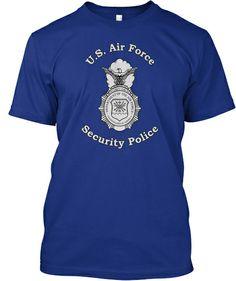 U.S. Air Force Security Police Tee Shirt | Teespring