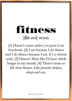 A funny Fitness Definition as a poster. Can be bought from M Spin Quotes, Motivational Quotes, Inspirational Quotes, Family First, Workout Humor, Cool Posters, Take Care Of Yourself, No Equipment Workout, Getting Old