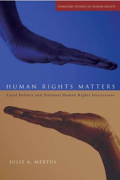 Human Rights Matters: Local Politics and National Human Rights Institutions