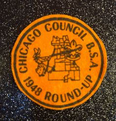 Boy Scout BSA Chicago Council 1948 Round Up Orange Felt Patch Vintage Scouts Up Boy Scout, Boy Scout Patches, Girl Scouts, Vintage Boys, Vintage Easter, Vintage Items, Scout Badges, Camping Set, Movie Props