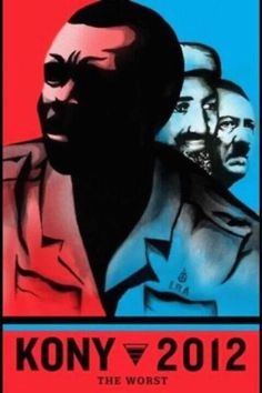 KONY 2012. Has to be stopped!!