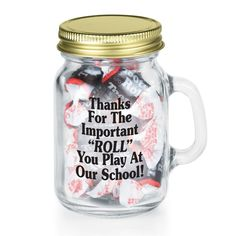 Thanks For The Important Roll You Play At Our School! Mini Glass Mason Jar With Tootsie Rolls® Thanks For The Important Roll You Play At Our School! Mini Glass Mason Jar w/ Tootsie Rolls ® Appreciation Message, Teacher Appreciation Week, Employee Appreciation, Teacher Gifts, Teacher Presents, Student Teacher, Elementary Teacher, Teacher Stuff, Gourmet Gift Baskets