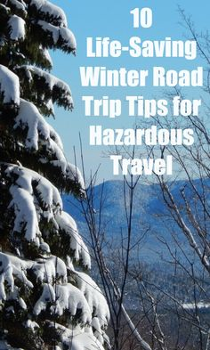 Need to brush up on your winter weather safety tips for this season? Here's 10 life-saving winter road trip tips to keep you safe and in the know.