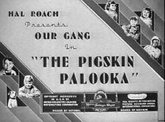 Our Gang (the Little Rascals) -Pigskin Palooka 1937