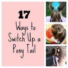 17 Ways to Switch Up A Pony Tail