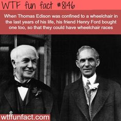 thomas edison and henry ford wtf fun fact WTF Facts : funny & weird facts on We Heart It how to tell twins apart wtf fun facts message in a bottle WFT Fun Facts FASCINATING FACTS: 34 Creepy Facts That Will Chill You To The Bone Movies Archive. Wtf Fun Facts Funny, Funny Memes, Hilarious, Random Facts, Fun Funny, Funny Sayings, Henry Ford, Interesting History, Interesting Facts