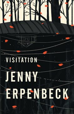Visitation - Jenny Erpenbeck