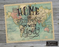 Home is Wherever I'm With You Vintage Map Quote Print Vintage Maps, Vintage Map Decor, Antique Maps, Map Crafts, Crafts With Maps, Cuadros Diy, Map Projects, Map Wall Decor, Reisen In Europa