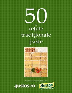 50 de retete traditionale cu paste hutton Paste, Hungarian Recipes, Make It Simple, Food And Drink, Author, Drinks, Books, Pdf, Fine Dining