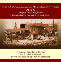 Ferrara: Per proiettare nel futuro la memoria storica del lavoro agricolo