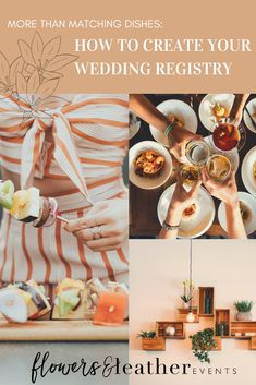 More than Matching Dishes: How to Create Your Wedding Registry | Start with what you need now, Consider what you might need later, Think about experiences over stuff, and most of all, stay true to your #couplegoals! | www.flowersandleatherevents.com