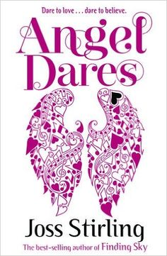Angel Dares by Joss Stirling - Book Review