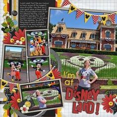 I'm at Disneyland! Disney scrapbook page layout idea by kendra