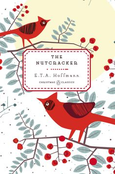 THE NUTCRACKER by E.T.A. Hoffmann -- One of five beloved Christmas classics in collectible hardcover editions. Written in 1816 by one of the leaders of German Romanticism for his children, nephews, and nieces, The Nutcracker captures better than any other story a child's wonder at Christmas.