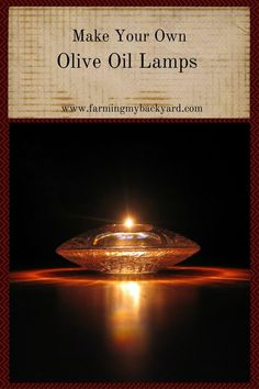Olive oil lamps are a fun way to decrease your electrical bill, add mood lighting, and prepare for lights out emergencies.