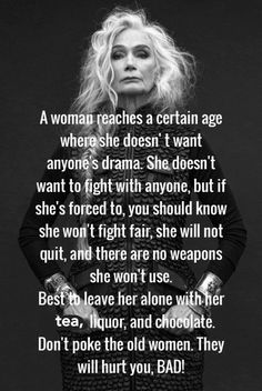 Don't poke the old woman Quotable Quotes, Wisdom Quotes, Quotes To Live By, Me Quotes, Funny Quotes, Sarcastic Quotes, The Words, Mantra, Great Quotes