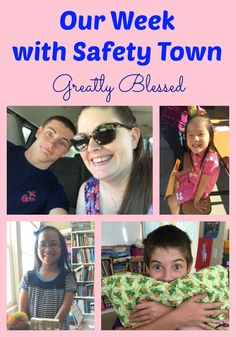 Greatly Blessed: Our Week with Safety Town