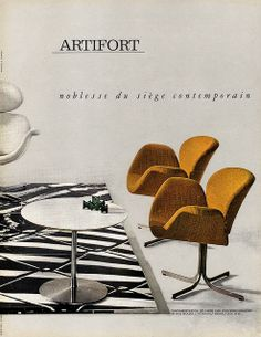 Artifort ad 1964 from L'Œil Magazine, May Mid Century Art, Mid Century Decor, Mid Century Style, Mid Century Furniture, Mid Century Design, Furniture Ads, Vintage Furniture, Furniture Design, Furniture Companies