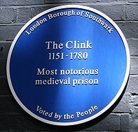 The Blue plaque on the former site of the prison in London that was known as The Clink.The Clink was a notorious prison in Southwark, England which functioned from the century until 1780 either deriving its name from, or bestowing it on, the. Old London, London Blue, Royal Society Of Arts, British History, British Slang, English Heritage, Street Names, Greater London, London Calling