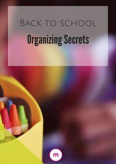Back To School Organizing Secrets