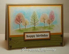 handmade birthday card ... Lovely as a Tree for main image ... luv the coloring technique used for the stamping: sponge daubed color on trees with marker on trunks  and more sponging on card ... makes a soft and colorful focal image ... Stampin' Up!