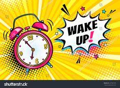 Background with comic alarm clock ringing and expression speech bubble with wake up text. Vector bright dynamic cartoon illustration in retro pop art style on halftone background. - Comprar este vetor do stock e explorar vetores semelhantes no Adobe Stock Background Comic, Bright Background, Rosie The Riveter, Pop Art Face, Desenho Pop Art, Daylight Savings Time, Retro Pop, Illustration, Fabric Wall Art