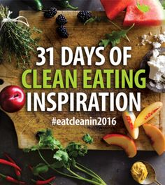 31 Cooking and Nutrition Tips to Help You Eat Clean in 2017. We asked our bloggers, columnists, experts and even our staff to contribute their favorite culinary and nutrition tips to help you eat clean in 2017. Find inspiration for every day of January to keep you on track!
