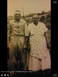 Ora Tolliver and Anna Mae Weeks my mamaw and papaw .