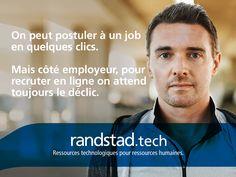 Aujourd'hui, à travers la technologie Randstad Bigdata, les plateformes Randstad Direct et Recrut'live, Randstad s'attache à faire évoluer la recherche d'emploi et toute la physionomie des ressources humaines. Pour les faire progresser. Job, Live, Job Search, Human Resources, Technology