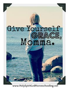 Give Yourself Grace, Momma. Yesterday, I covered up the laundry with a quilt and made scrambled eggs for my family for dinner. I received grace. How about you?  Read more at www.HolySpiritLedHomeschooling.net
