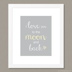 """A sweet little reminder of how much you love them! """"I love you to the moon and back"""" print by Simple Sugar Design Star Nursery, Girl Nursery, Girl Room, Nursery Ideas, Nursery Decor, Princess Nursery, I Love My Daughter, Vintage Typography, Marriage And Family"""