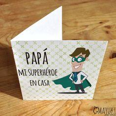 Tarjeta para superhéroes en casa. #papa #superhéroe #diadelpadre #father #diseño #regalo #detalle #personalizado