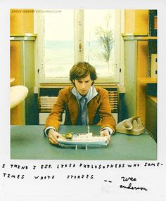 Wes Anderson. Thanks, philosophers.