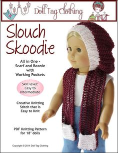 Slouch Skoodie knitting pattern designs for 18 inch dolls like American Girl by Doll Tag Clothing from PixieFaire