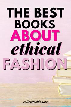 The best 6 books to get you started on your ethical fashion journey. What To Sell, Ethical Shopping, Get Educated, What Book, Global Economy, Second Hand Clothes, College Fashion, Feeling Overwhelmed, Fashion Books
