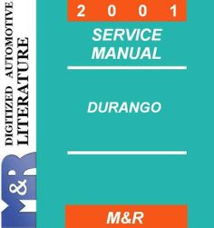 2001 Dodge Durango Original Service Manual  If you are not sure about the production year of DOWNLOAD