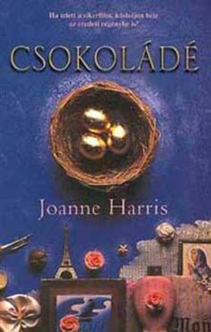 Chocolat by Joanne Harris. Vianne Rocher moves to a French village and opens a chocolate boutique at the beginning of Lent! The local priest is outraged and the ensuing controversy escalates into a 'church not chocolate' battle. I Love Books, Great Books, Books To Read, My Books, Joanne Harris, I Love Reading, It Goes On, Book Authors, Book Worms