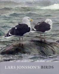 Lars Jonsson's birds : paintings from a near horizon / Lars Jonsson  Christopher Helm   2008.    Lars Jonsson es ampliamente considerado como uno de los mejores artistas de aves de todos los tiempos. En su Suecia nativa es una celebridad nacional y hay incluso un museo dedicado a su arte en su tierra natal Gotland. Esta nueva colección de pinturas y dibujos representa su obra desde el cambio de milenio.