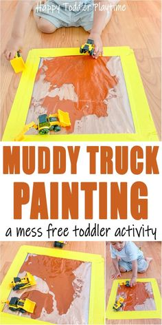 Mess Free Muddy Truck Painting - HAPPY TODDLER PLAYTIME