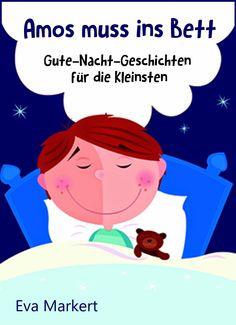 """Leseproben für kleine Schmökerratten: """"Amos muss ins Bett, Gute-Nacht-Geschichten für di..."""