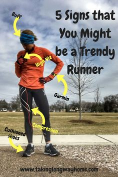 5 Signs That You Might be a Trendy Runner