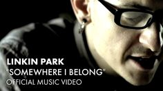 Linkin Park - Somewhere I Belong (Official Music Video)This song stirs up all sorts of emotions! lol